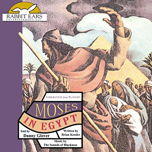Moses in Egypt: Liberation from Slavery