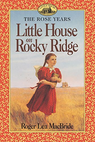 Little House on Rocky Ridge (Little House Sequel)