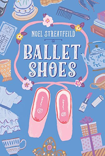 Ballet Shoes (The Shoe Books)