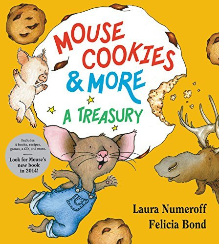 Mouse Cookies & More: A Treasury (If You Give…)