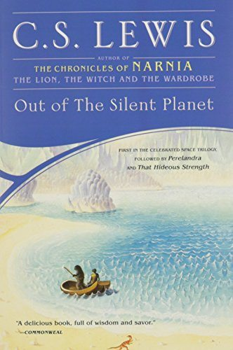 Out of the Silent Planet (Space Trilogy (Paperback))