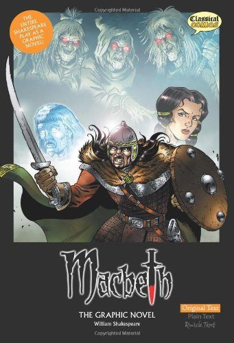 Macbeth: The Graphic Novel (American English, Original Text Edition) (Classical Comics)