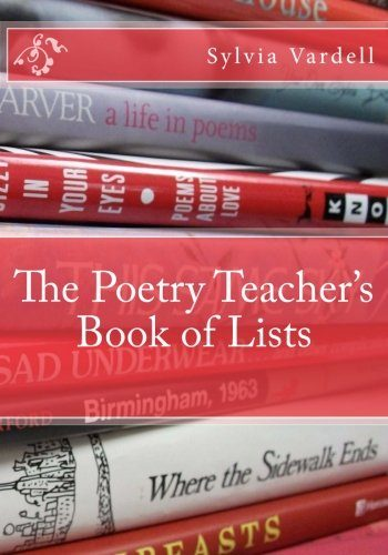 The Poetry Teacher's Book of Lists