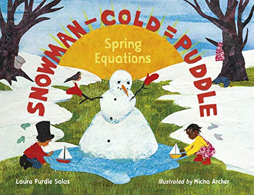 Snowman – Cold = Puddle: Spring Equations