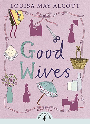 Good Wives (Puffin Classics Book 5)