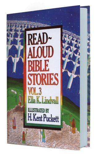Read Aloud Bible Stories: Vol. 3