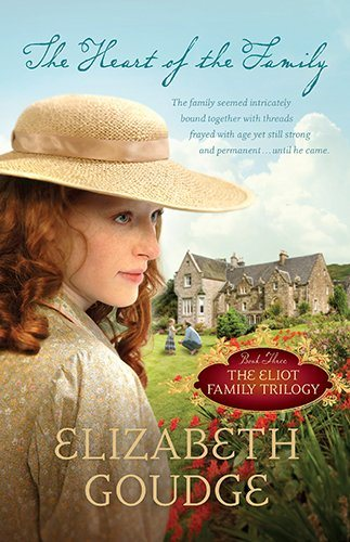 The Heart of the Family (Eliot Family Trilogy)