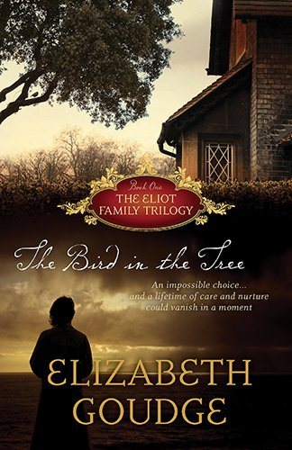 The Bird in the Tree (Eliot Family Trilogy) (The Eliot Family Trilogy)