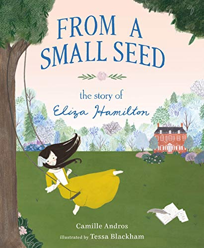From a Small Seed – The Story of Eliza Hamilton