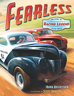 Fearless: The Story of Racing Legend Louise Smith