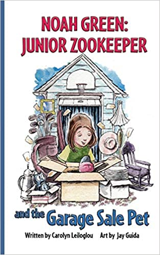 NOAH GREEN: JUNIOR ZOOKEEPER and the GARAGE SALE PET