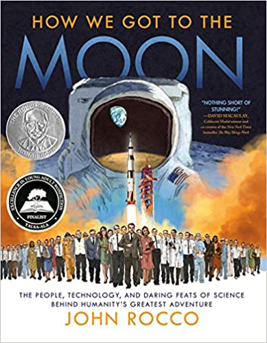 How We Got to the Moon: The People, Technology, and Daring Feats of Science Behind Humanity's Greatest Adventure