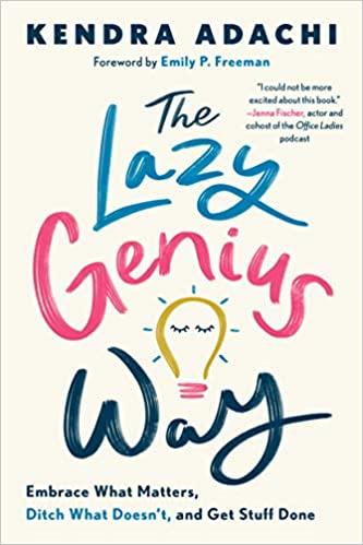 The Lazy Genius Way
