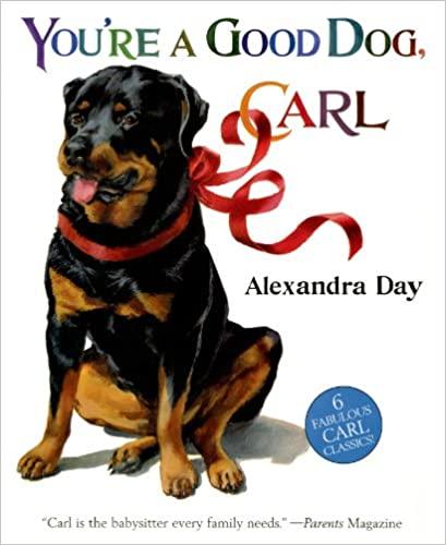 You're A Good Dog, Carl